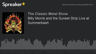 Billy Morris and the Sunset Strip Live at Summerbash