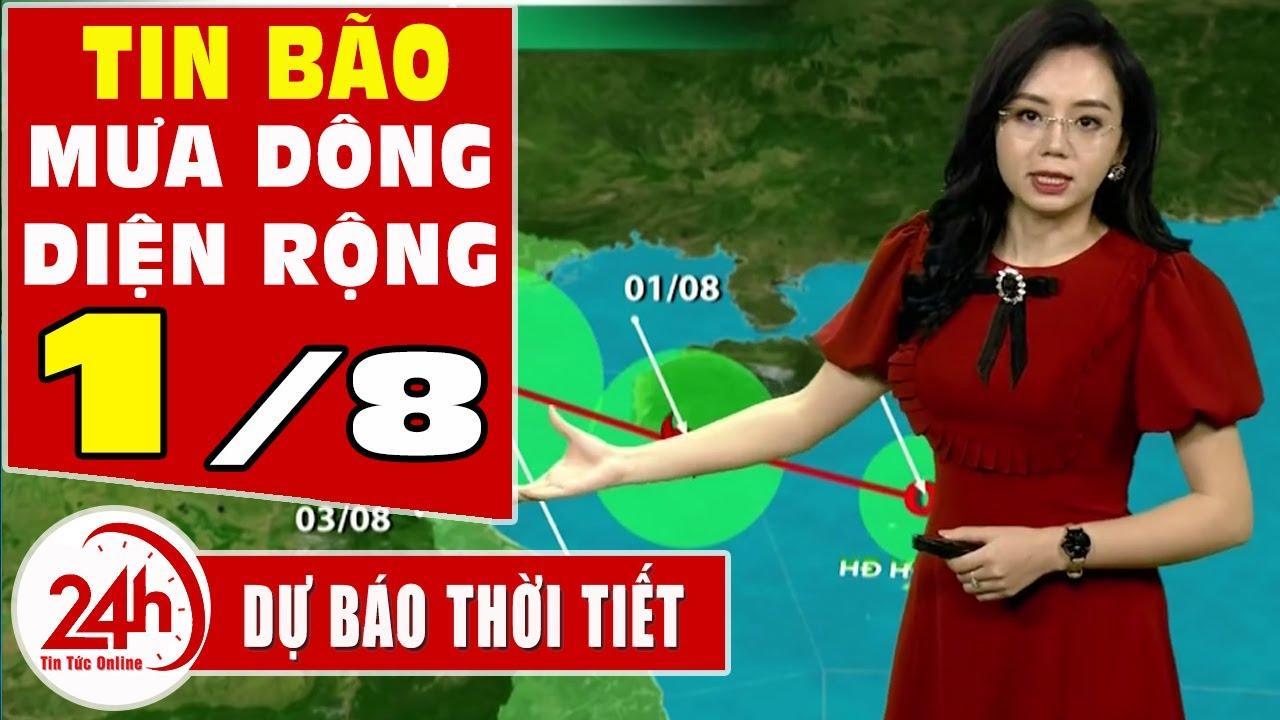 Dự báo thời tiết hôm nay mới nhất ngày 1/8/2020   Dự báo thời tiết 3 ngày tới    bão số 2   TT24h