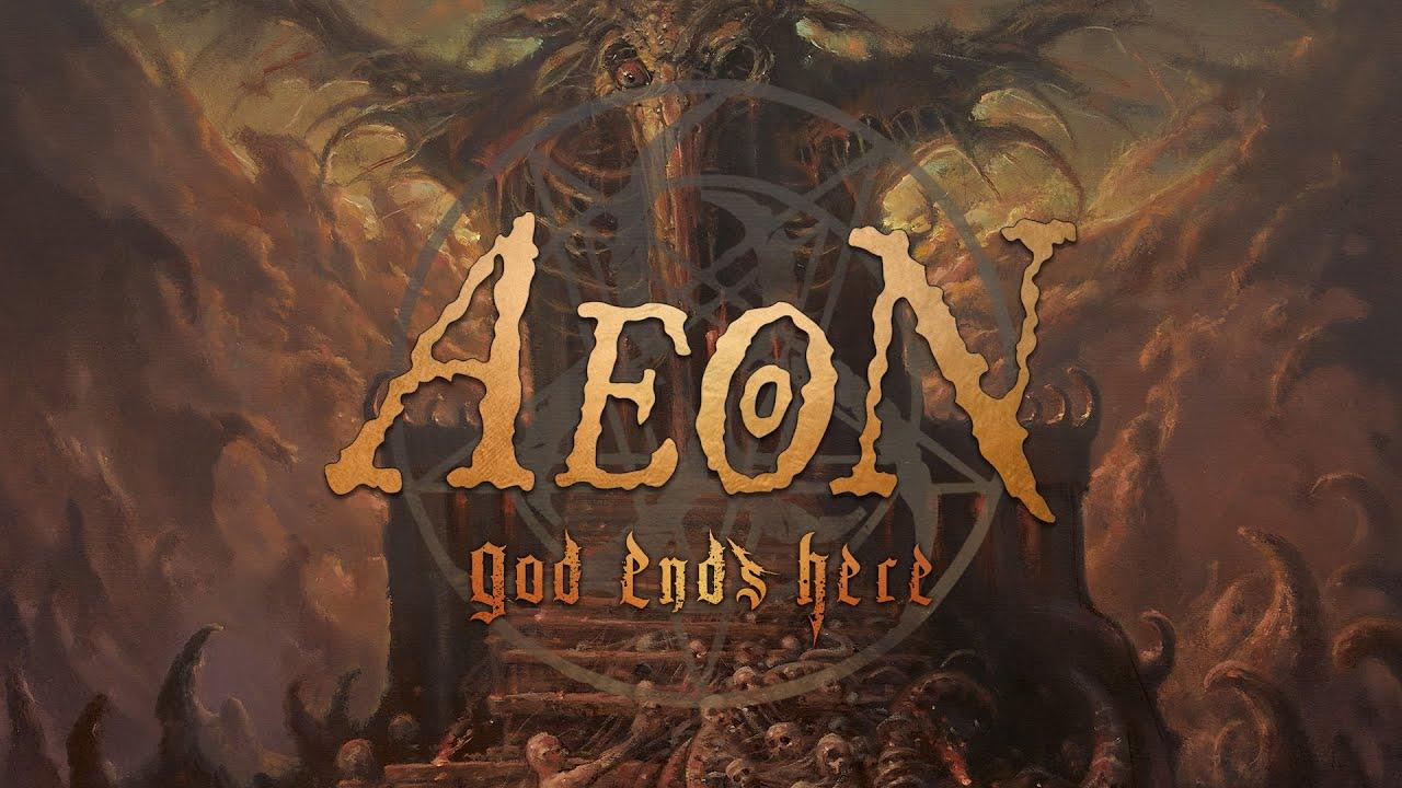 Aeon - God Ends Here (FULL ALBUM)