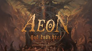 Aeon – God Ends Here (FULL ALBUM)