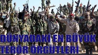 Dünyadaki En Büyük Terör Örgütleri (Sesli)