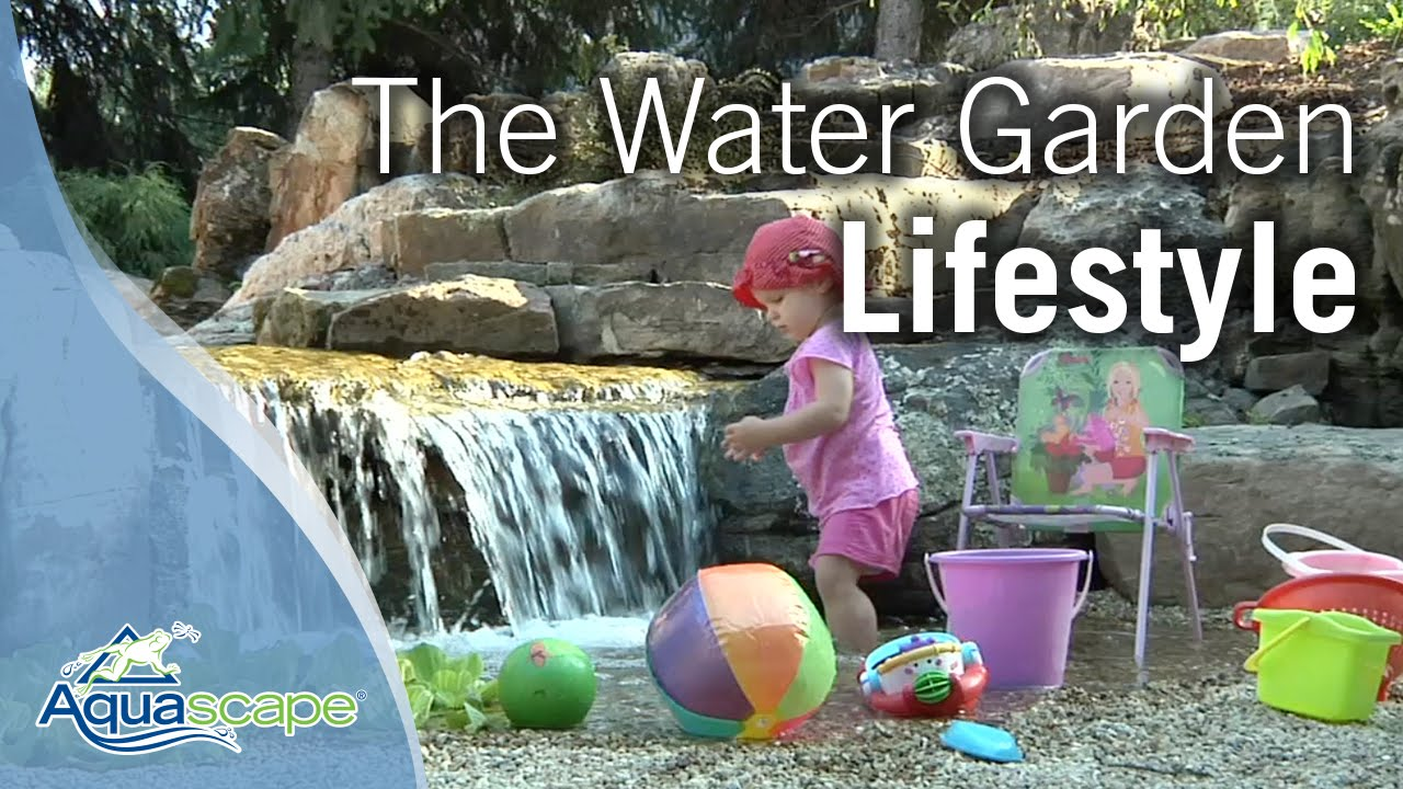 The Water Garden Lifestyle
