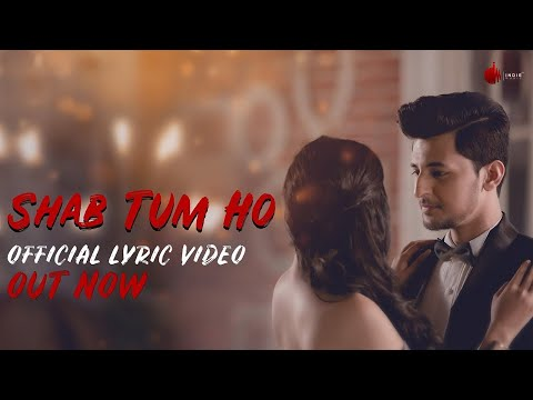 Shab Tum Ho - Official Lyrics Video | Darshan Raval | Sayeed Quadri | Indie Music Label