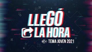 LLEGÓ LA HORA - CANTO OFICIAL   TEMA JA 2021 - ESPAÑOL