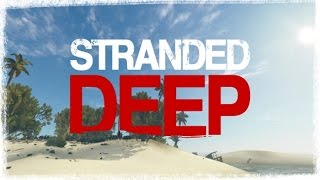 Добываем воду выживание - Stranded Deep #5 [прохождение игры]
