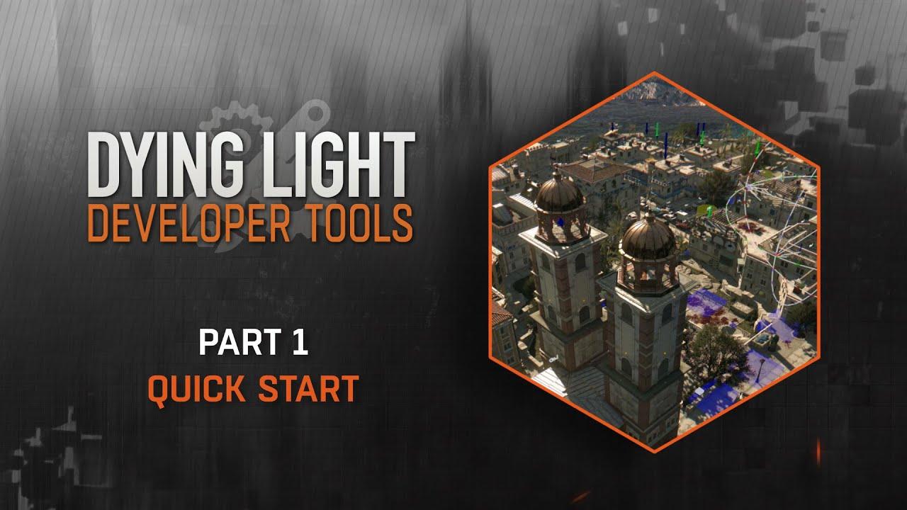 Dying Light Developer Tools скачать