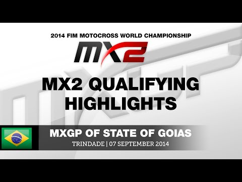MXGP of State of Goias 2014 MX2 Qualifying Highlights - Motocross