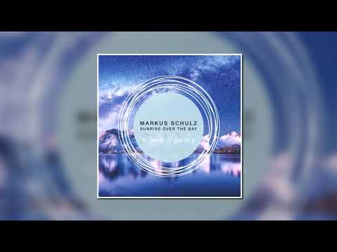 Markus Schulz - Sunrise Over The Bay (Extended Mix) [COLDHARBOUR RECORDINGS]
