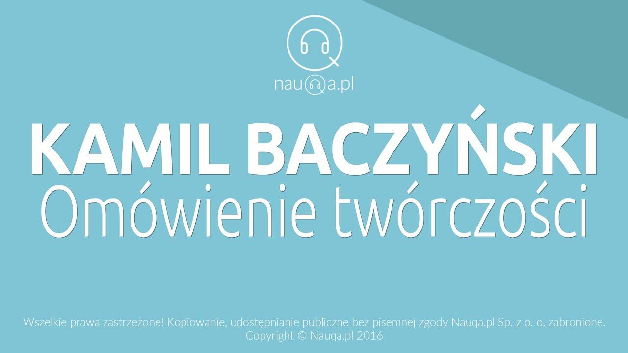 Krzysztof Kamil Baczyński Omówienie Twórczości Streszczenie I Opracowanie Lektury Nauqapl