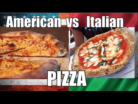 American Pizza VS Italian Pizza - My Opinion