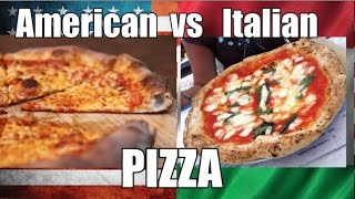 American Pizza VS Italian Pizza - My Opinion