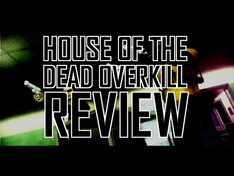 House of the Dead Overkill review