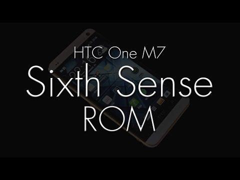 HTC ONE M7 ROMS in a FLASH (Sixth Sense)