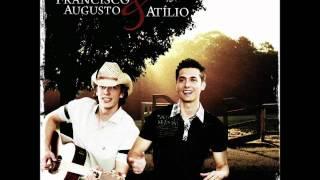 Vai Pirar - Francisco Augusto e Atilio part. Ricardo e João Fernando