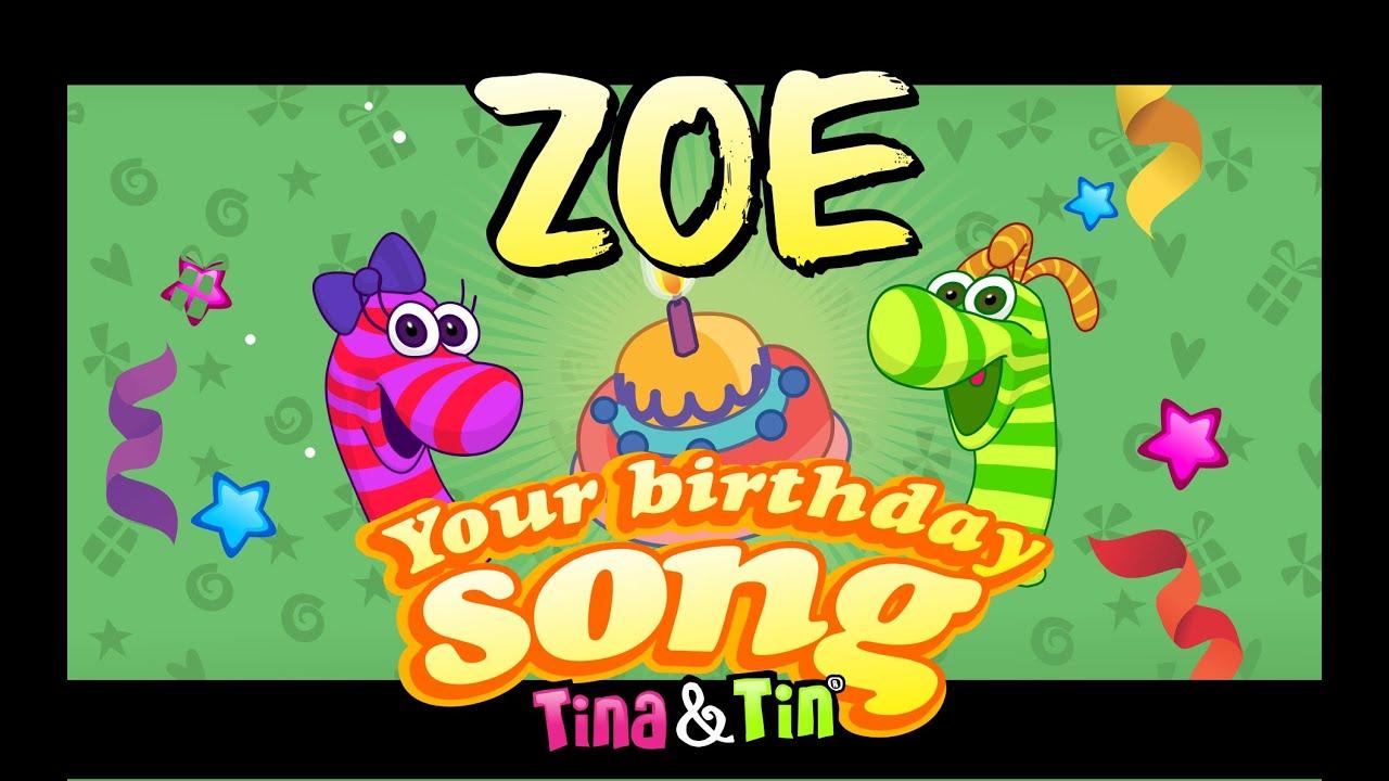 Tina Tin Happy Birthday Zoe Personalized Songs For Kids
