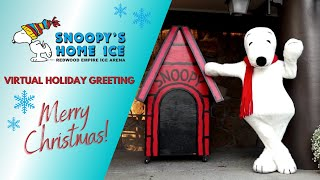 Virtual Holiday Greeting from Snoopy's Home Ice