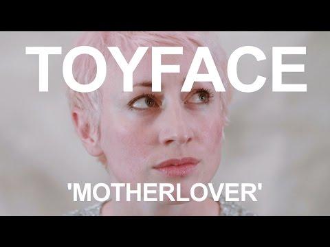 Toyface 'Motherlover'