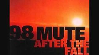 Watch 98 Mute Another Boring Day video