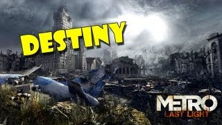 Metro: Last Light Destiny Trailer [720p HD] (XBOX 360/PS3/PC)