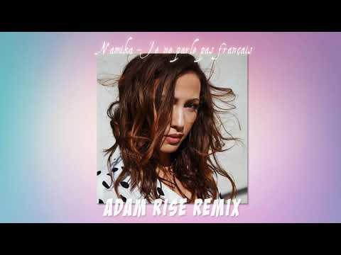 Namika - Je ne parle pas français (Adam Rise Remix)