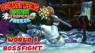 Donkey Kong Country: Tropical Freeze - 5. Boss Fight Punch Bowl - Polar Bear Gameplay  Wii U [ HD ]