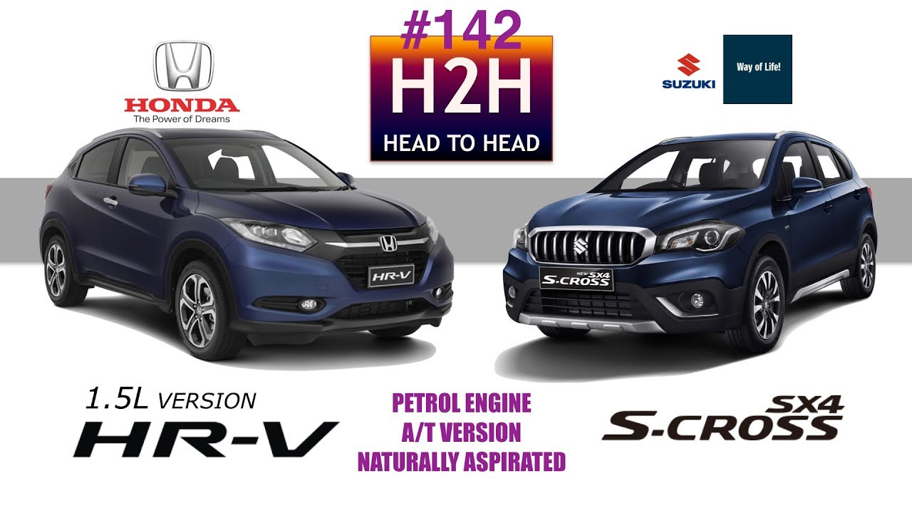 h2h #142 honda hr-v vs suzuki s-cross - youtube