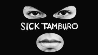 sick tamburo -dimentica