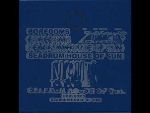 Boredoms - Seadrum/House of Sun (with download)