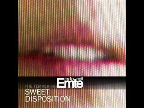 The Temper Trap  Sweet Disposition Axwell & Dirty South Remix Radio Edit
