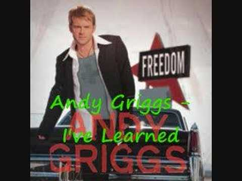 Andy Griggs - I've Learned