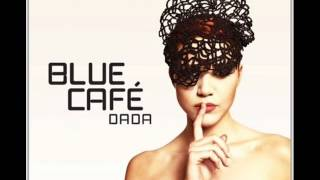 Blue Cafe- Wina