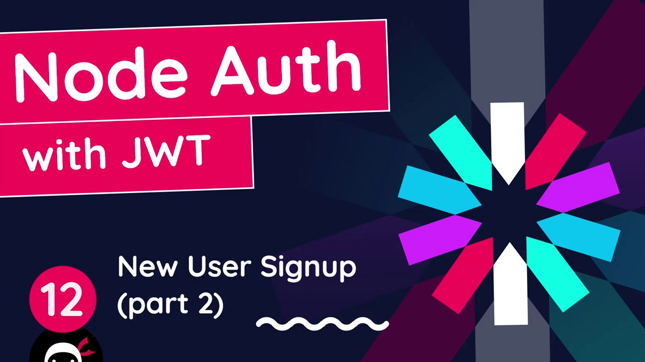 Node Auth Tutorial (JWT) #12 - New User Signup (part 2)