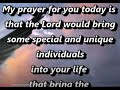 Today's Prayer,Daily Prayer,A Prayer For You From Me,Beautiful Christian Prayer