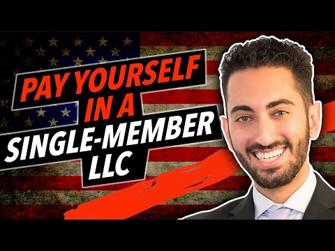 How To Pay Yourself In A Single-Member LLC