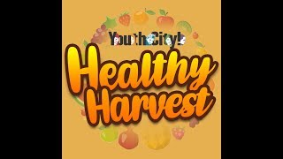 YouthCity Healthy Harvest - Commit To Health