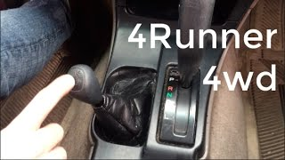 How to Shift 4Runner into 4wd