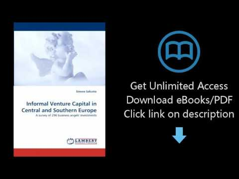 Download Informal Venture Capital in Central and Southern Europe: A survey of 296 business a [P.D.F]