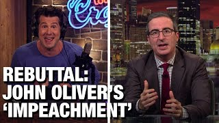 REBUTTAL: John Oliver's Impeachment Lies | Louder with Crowder