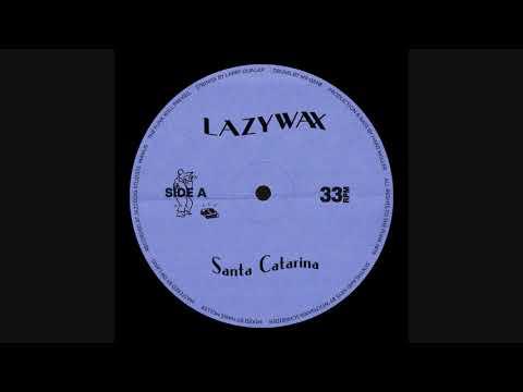 Lazywax - Santa Catarina