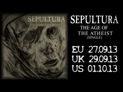 SEPULTURA - The Age Of The Atheist (OFFICIAL AUDIO)