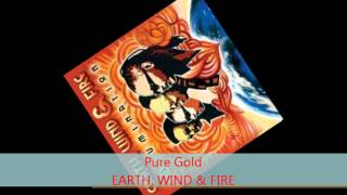 Watch Earth Wind  Fire Pure Gold video