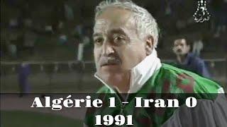 ALGERIE 1 - IRAN 0 (Finale Retour Coupe Afro-Asiatique) 1991