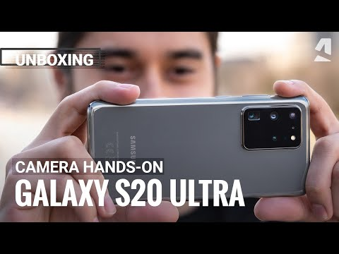 Samsung Galaxy S20 Ultra 5G camera hands-on and unboxing
