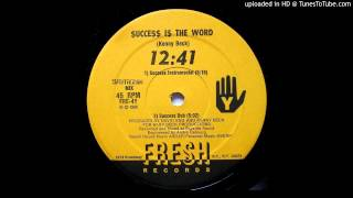 12:41 - Success Is The Word (Radio)