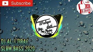 DJ ILAHILAS TULIL FIRDAUS (AL I'TIROF) BIKIN HATI ADEM SLOW BASS || TERBARU 2020