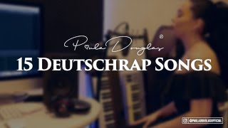 15 Deutschrap Songs (Mashup) Paula Douglas/prod. by Svd