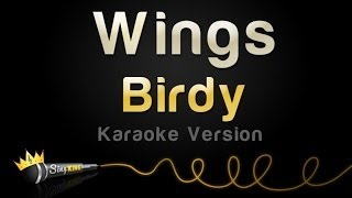 Video Birdy - Wings (Karaoke Version) download MP3, 3GP, MP4, WEBM, AVI, FLV Juli 2018