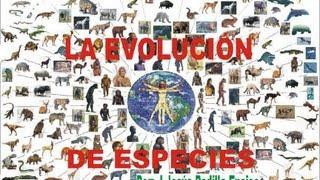 LA COMPLETA EVOLUCIÓN DE ESPECIES.