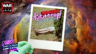 Futurecop! - Fairy Tales (Remixed) [FULL ALBUM]