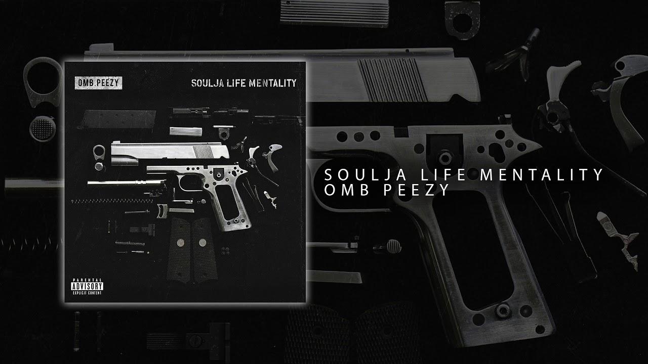 OMB Peezy - Soulja Life Mentality [Official Audio]